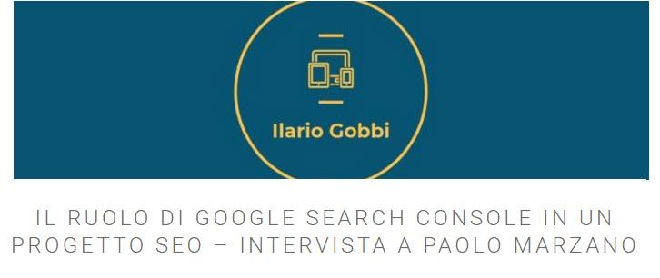 IL RUOLO DI GOOGLE SEARCH CONSOLE IN UN PROGETTO SEO – INTERVISTA A PAOLO MARZANO